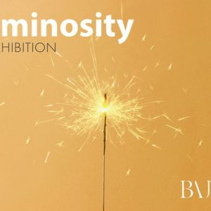BAJ Luminosity Exhibition